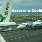 AGGIORNAMENTO febbraio 2021! Azzorre – Portogallo e Covid-19
